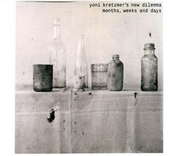 Kretzmer's, Yoni New Dilemma (Kretzmer / Loriot / Hoffamn / Sinton / Niggenkemper / Van Hemmen): Mon