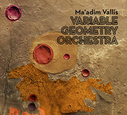 Variable Geometry Orchestra: Ma'adim Vallis [2 CDS]