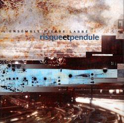 Labbe, L' Ensemble Pierre , Jean-Claude Patry; Alarie, Bonin, Falaise, Labbe, Lavergne, Trudeau: Ris (Ambiances Magnetiques)
