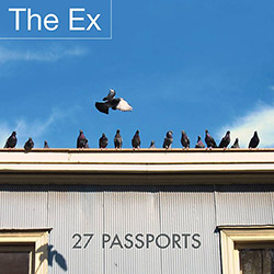 Ex, The: 27 Passports [VINYL]