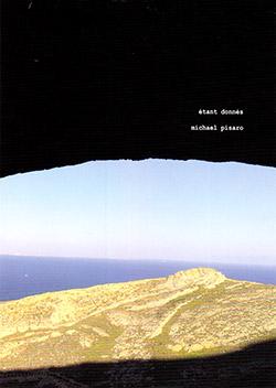 Pisaro, Michael : Etant Donnes (Gravity Wave)