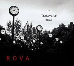 Rova Saxophone Quartet: In Transverse Time (Les Disques Victo)