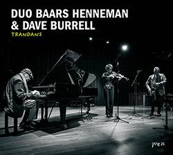 Duo Baars Henneman & Dave Burrell: Trandans (Wig)