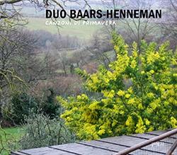 Duo Baars-Henneman: Canzoni di Primavera (Wig)