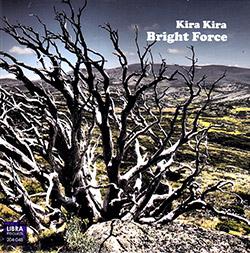 Kira Kira (Tamura / Spence / Fujii / Takemura): Bright Force