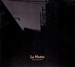 Zanuttini, Flavio : La Notte (Creative Sources)