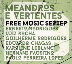 Free Music Septet: Meandros e Vertentes