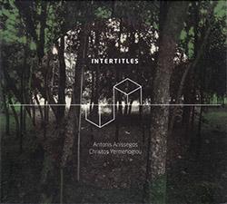 Anissegos, Antonis / Christos Yermenoglou: Intertitles