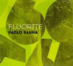 Sanna, Paolo: Fluorite (Creative Sources)
