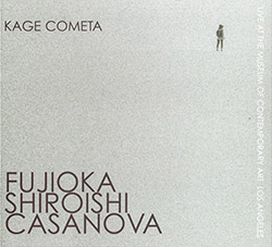 Fujioka / Shiroishi / Casanova: Kage Cometa