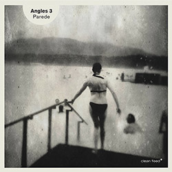 Angles 3: Parede (Clean Feed)