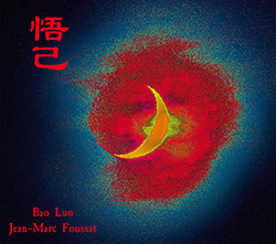 Luo, Bao / Jean-Marc Foussat: Surface Calme (Fou Records)