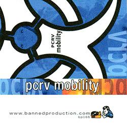 PCRV: Mobility [CASSETTE] (Banned Production)