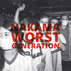 Nakama: Worst Generation [VINYL]