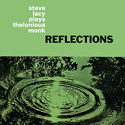 Lacy, Steve: Reflections: Steve Lacy Plays Thelonious Monk [VINYL]