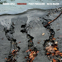 Lopez, Ramon / Percy Pursglove / Rafal Mazur: Threefold