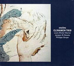 Clinamen Trio : Enclins