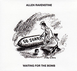 Ravenstine, Allen : Waiting For The Bomb [VINYL]