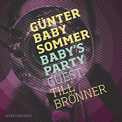 Sommer, Gunter Baby (w/ Till Bronner): Baby's Party