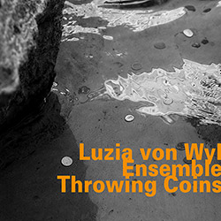 von Wyl, Luzia Ensemble: Throwing Coins