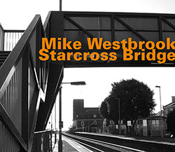 Westbrook, Mike: Starcross Bridge
