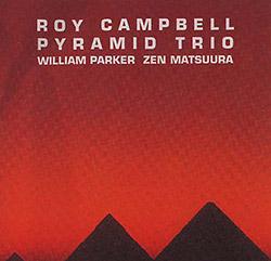 Campbell, Roy Pyramid Trio: Ancestral Homeland