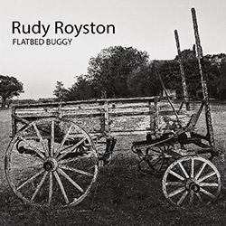 Royston, Rudy: Flatbed Buggy