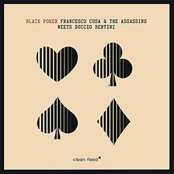 Cusa, Franc esco & The Assassins Meets Duccio Bertini: Black Poker