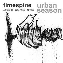 Timespine (Sa  / Kilma / Trips): Urban Season