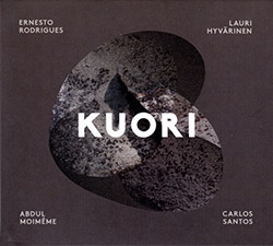 Rodrigues, Ernesto / Lauri Hyvarinen / Abdul Moimeme / Carlos Santos: Kuori (Creative Sources)