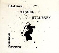 Cajlan / Wissel / Nillesen: fourtyfour fiftythree