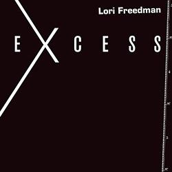 Freedman, Lori: Excess