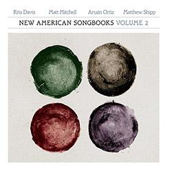 Davis / Mitchell / Ortiz / Shipp: New American Songbooks, Volume 2 [VINYL]