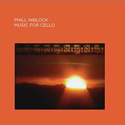 Niblock, Phill: Music For Cello (Important Records)