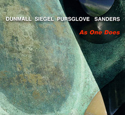 Dunmall / Siegel / Pursglove / Sanders: As One Does (FMR)