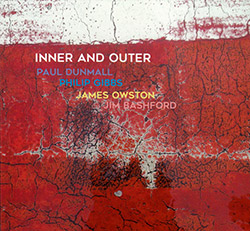 Dunmall, Paul / Philip Gibbs / James Owston / Jim Bashford: Inner And Outer (FMR)