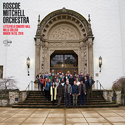 Mitchell, Roscoe Orchestra: Littlefield Concert Hall Mills College
