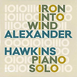 Hawkins, Alexander : Iron Into Wind
