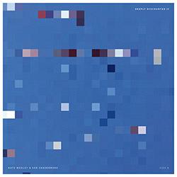 Vandermark, Ken / Nate Wooley: Deeply Discounted II  /  Sequences Of Snow [LP]