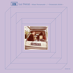 Ferrari, Luc: Music Promenade / Unheimlich Schon [VINYL]