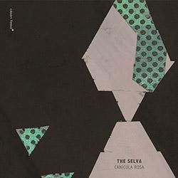 Selva, The (Jacinto / Almeida / Morao): Canicula Rosa