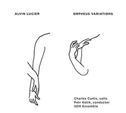 Lucier, Alvin: Orpheus Variations