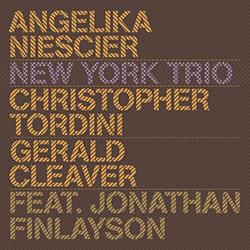 Niescier, Angelika (w/ Christopher Tordini / Gerald Cleaver feat Jonathan Finlayson): New York Trio (Intakt)
