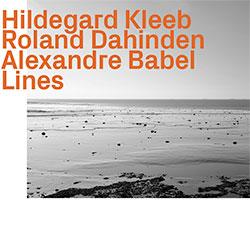 Kleeb, Hildegard / Roland Dahinden / Alexandre Babel: Lines
