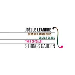 Leandre, Joelle: Strings Garden [3 CDs]