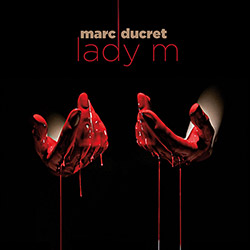 Ducret, Marc: Lady M (Illusions)