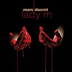 Ducret, Marc: Lady M