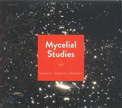 Schindler, Udo / Ernesto Rodrigues / Guilherme Rodrigues : Mycelial Studies [2 CDs] (Creative Sources)