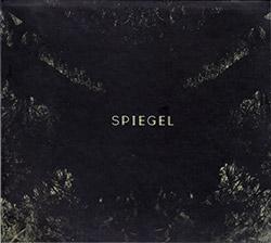 Rodrigues, Ernesto: Spiegel (Creative Sources)