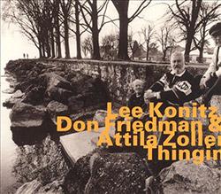 Konitz, Lee, Don Friedman & Attila Zoller: Thingin [2000 Edition]